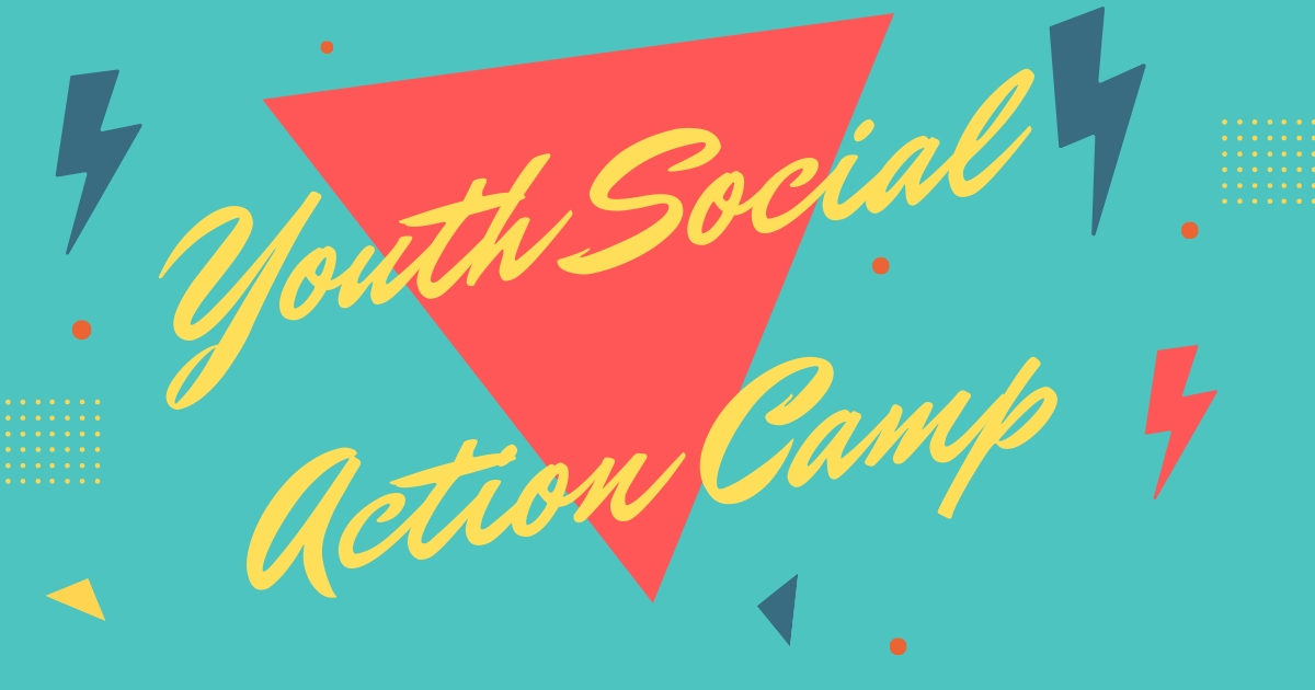 "Bright teal background with geometric shapes. A large orange triangle in the middle with the words ""Youth Social Action Camp"" in yellow cursive."